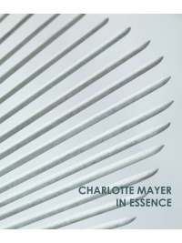Charlotte Mayer: In Essence